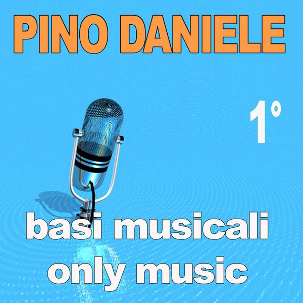 Pino Daniele - Basi musicali: Pino Daniele, Vol. 1