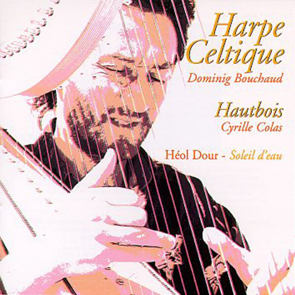 Dominig Bouchaud - Heol dour - soleil d'eau (Celtic harp and obo - celtic music from brittany -keltia musique - bretagne)