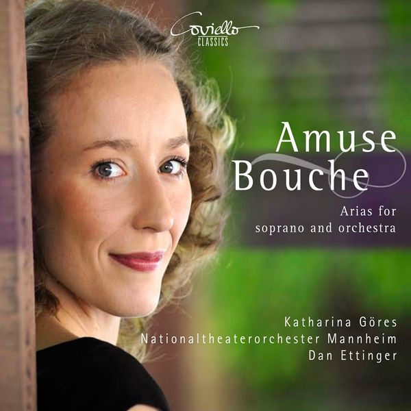 Katharina Göres, Dan Ettinger, Nationaltheaterorchester Mannheim - Amuse bouche