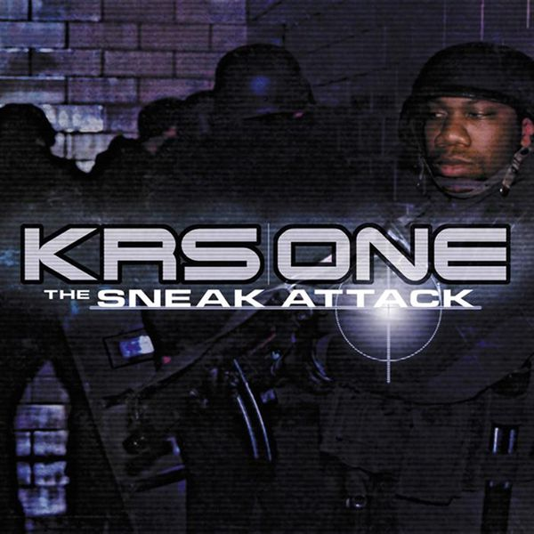 KRS-One - Sneak Attack