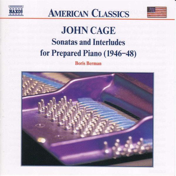 Boris Berman - CAGE: Sonatas and Interludes for Prepared Piano
