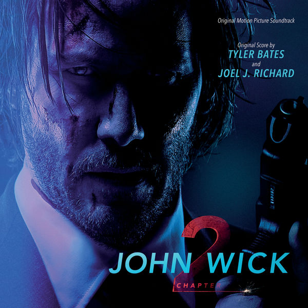 John Wick Chapter 2 Tyler Bates Download And Listen