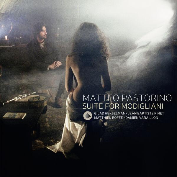 Matteo Pastorino - Suite for Modigliani
