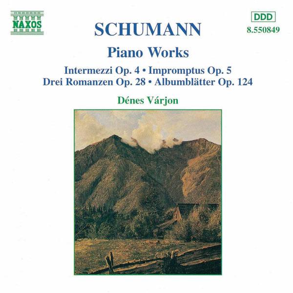 Dénes Varjon - Schumann : Intermezzi Op. 4 - Impromptus Op. 5 - 3 Romances Op. 28