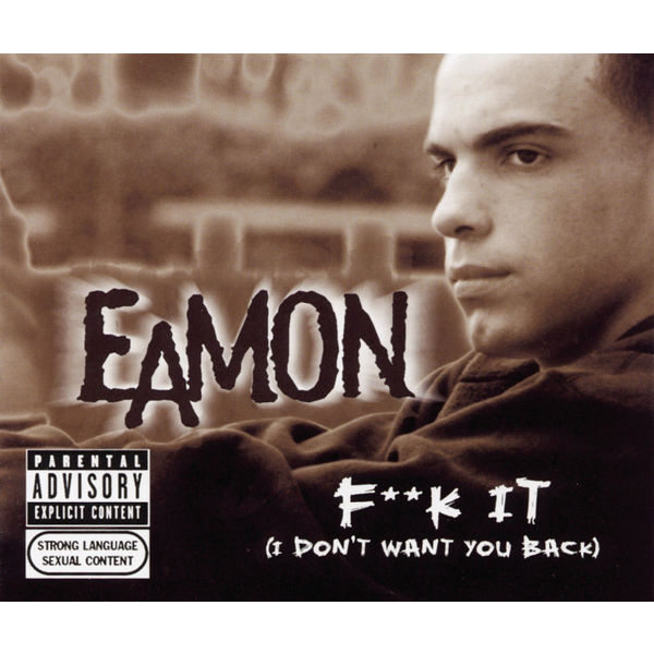 Fuck It By Eamon