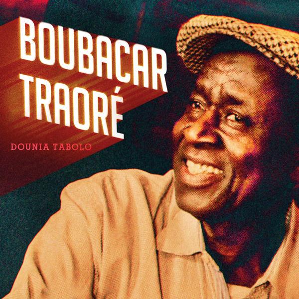 Boubacar Traore - Dounia Tabolo