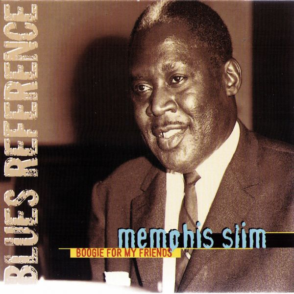Memphis Slim - Boogie For My Friends