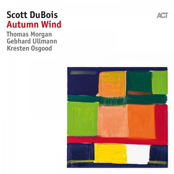 Scott DuBois - Autumn Wind