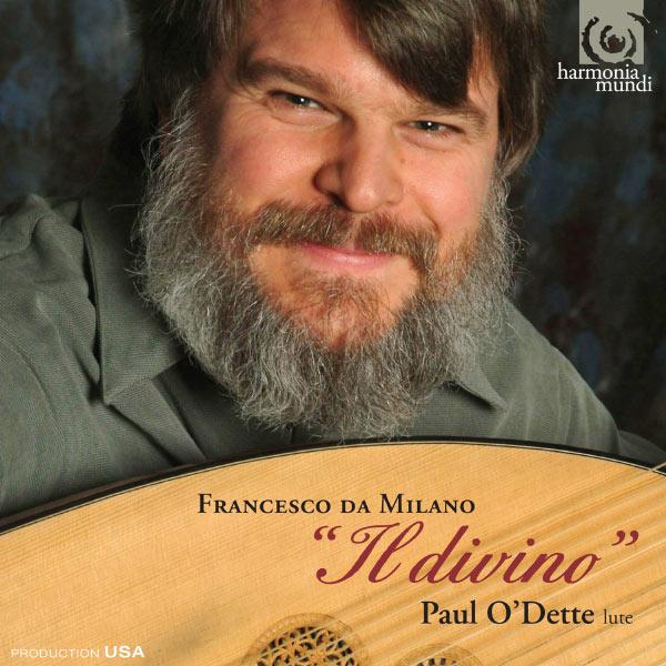 """Paul O'Dette - """"Il divino"""" (La musique pour luth de Francesco da Milano)"""