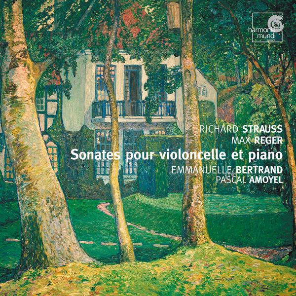 Emmanuelle Bertrand, Pascal Amoyel - Reger / Strauss: Cello Sonatas