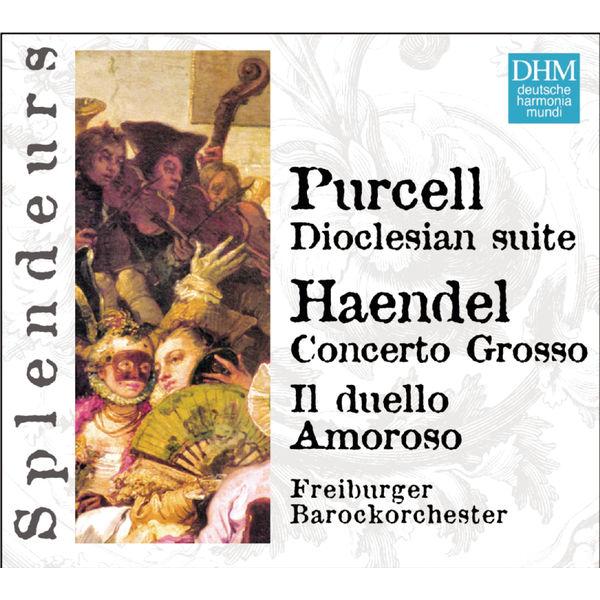 Freiburger Barockorchester - DHM Splendeurs: Haendel / Purcell: Cantate, Concerto Grosso, Doclesian Suite