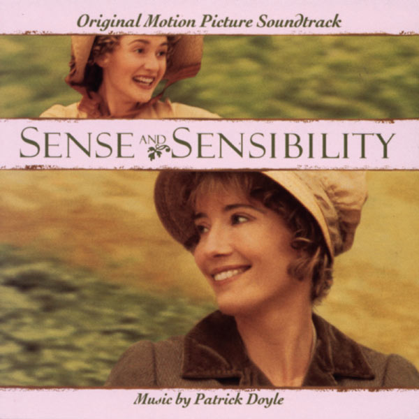 Patrick Doyle - Sense & Sensibility - Original Motion Picture Soundtrack