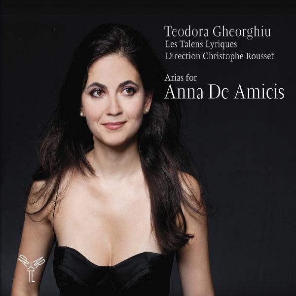 Teodora Gheorghiu - Arias for Anna De Amicis