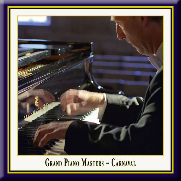 Rolf Plagge - Grand Piano Masters - Carnaval