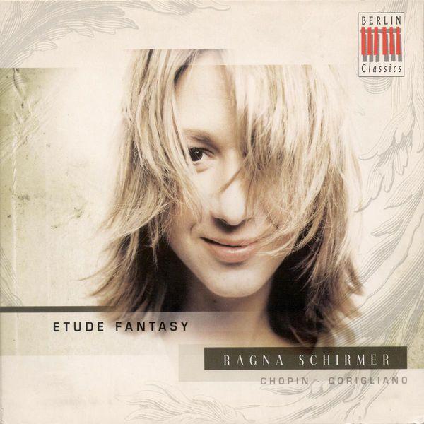Ragna Schirmer - CHOPIN, F.: Etudes, Op. 10 / CORIGLIANO, J.: Etude Fantasy / Fantasia on an Ostinato (R. Schirmer)