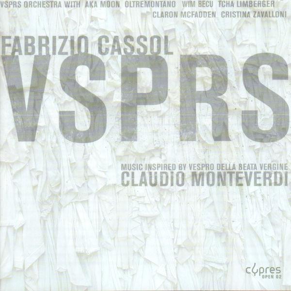 Oltremontano - Cassol: Vsprs Orchestra