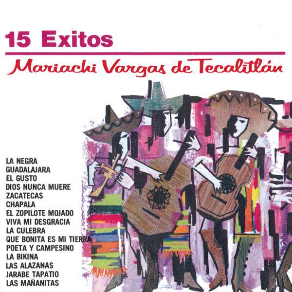 Mariachi Vargas de Tecalitlán - Serie Oro 15 Exitos Del Mariachi Vargas De Tecalitlan