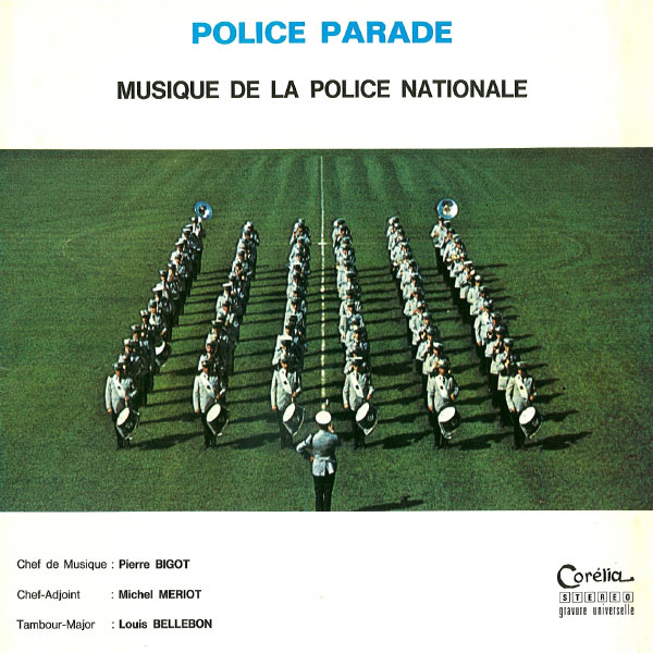 Musique De La Police Nationale - Police parade