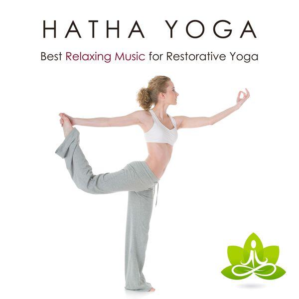 Album Hatha Yoga - Best Relaxing Music for Restorative Yoga