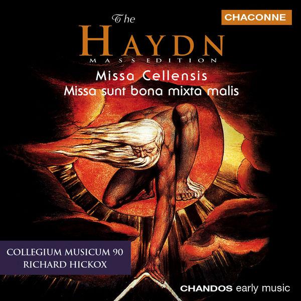 "Richard Hickox - Messes : ""Missa Cellensis"" - ""Missa sunt bona mixta malis"""