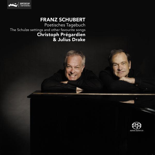 Christoph Prégardien - Franz Schubert : Poetisches Tagebuch