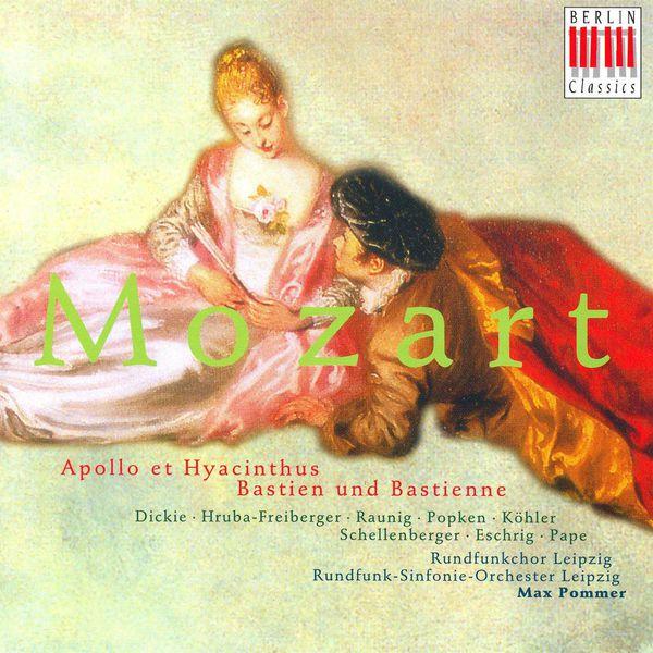 Max Pommer - MOZART, W.A.: Apollo et Hyacinthus / Bastien und Bastienne [Opera] (Pommer)