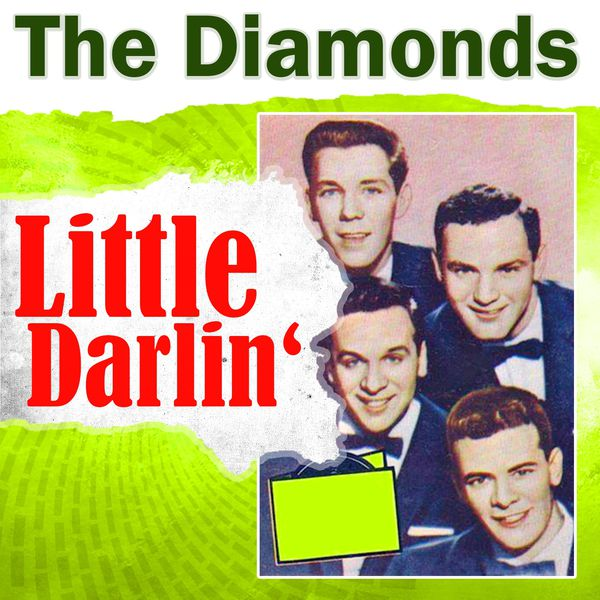 Album Little Darlin', The Diamonds   Qobuz: download and streaming in high  quality