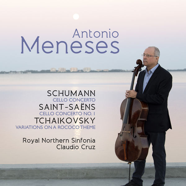 Antonio Meneses - Antonio Meneses: Schumann / Saint-Saëns / Tchaikovsky