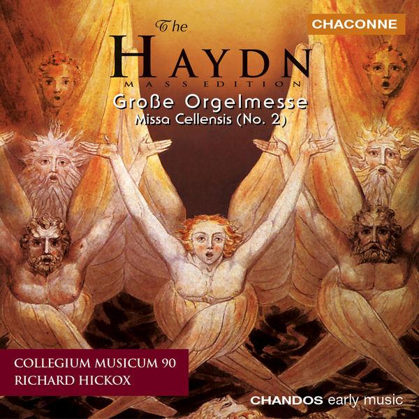 "Richard Hickox - Grande messe avec orgue / Messe ""Cellensis"""