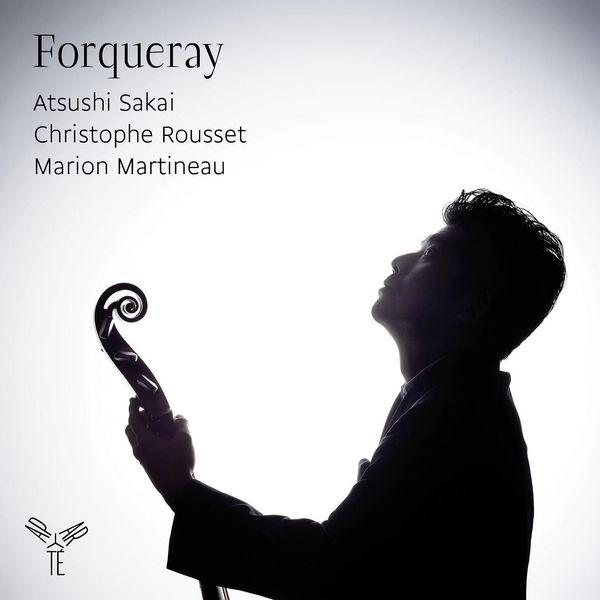 Atsushi Sakai - Antoine Forqueray : Pièces de viole