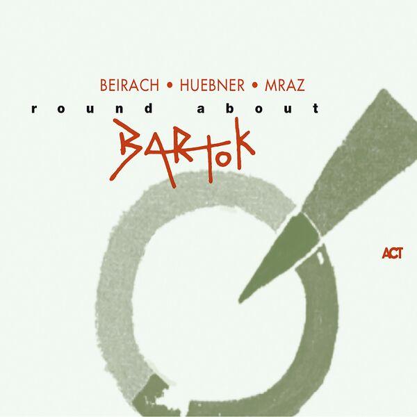Richard Beirach - Round About Bartok