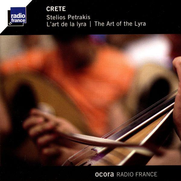 Stelios Petrakis - Crète: l'art de la lyra