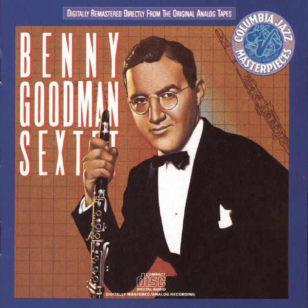 Benny Goodman - Benny Goodman Sextet