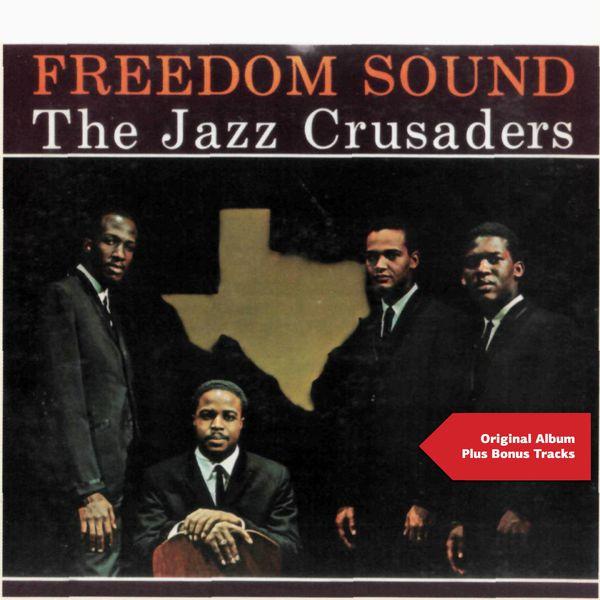 The Jazz Crusaders - Freedom Sound (Original Album plus Bonus Tracks)