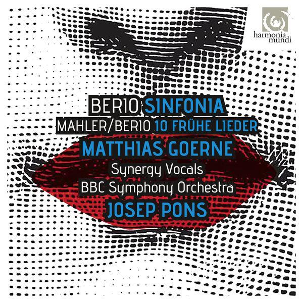 Matthias Goerne - Berio: Sinfonia - Berio & Mahler: Frühe Lieder