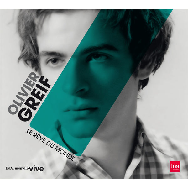 Olivier Greif - Le Rêve du monde