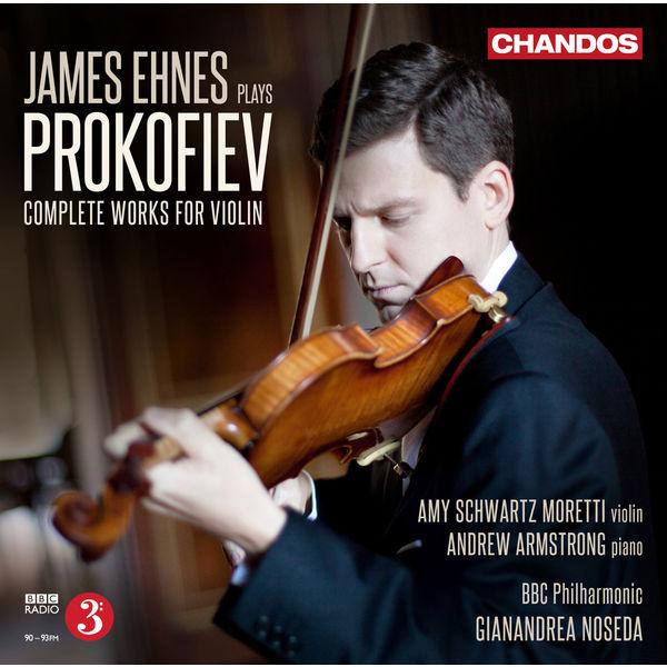 James Ehnes - Prokofiev: Complete Works for Violin