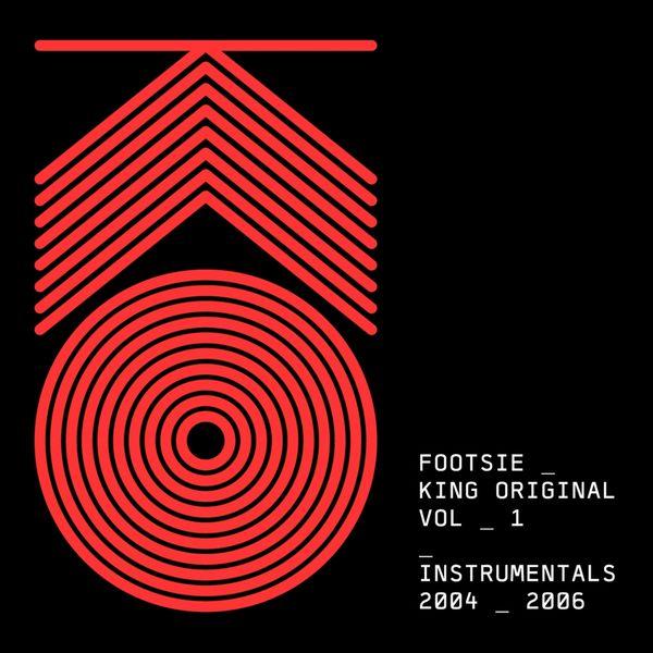 Footsie - King Original, Vol. 1 (Instrumentals 2004 - 2006)