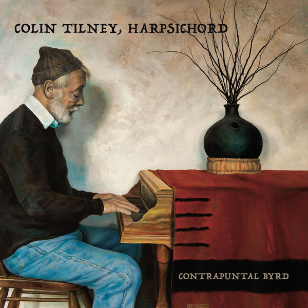 Colin Tilney|Contrapuntal Byrd
