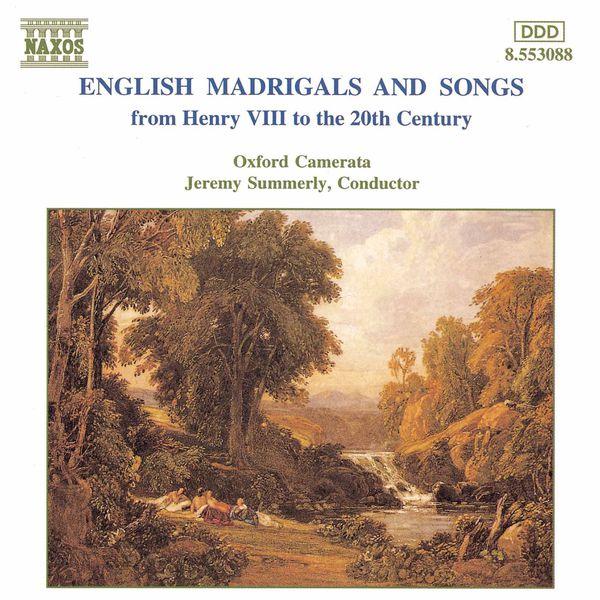 Oxford Camerata - Mélodies et madrigaux anglais