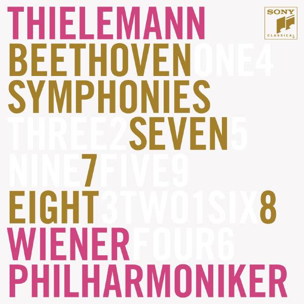 Christian Thielemann - Ludwig van Beethoven : Symphonies n° 7 & n° 8