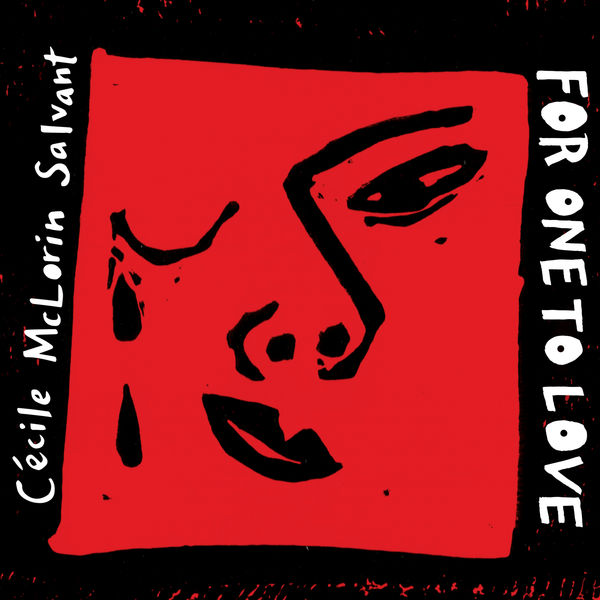 Cécile McLorin Salvant For One to Love