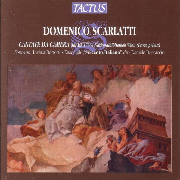 Seicento Italiano - D. Scarlatti: Cantate da Camera (Parte Prima)