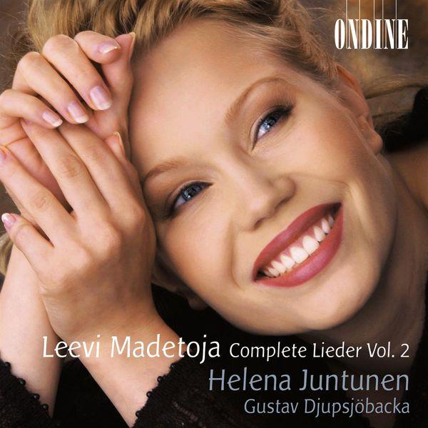 Helena Juntunen - MADETOJA: Lieder (Complete), Vol. 2