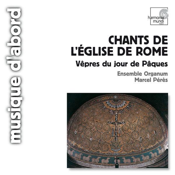 Marcel Pérès - Old Roman Chant - Vespers for Easter Sunday