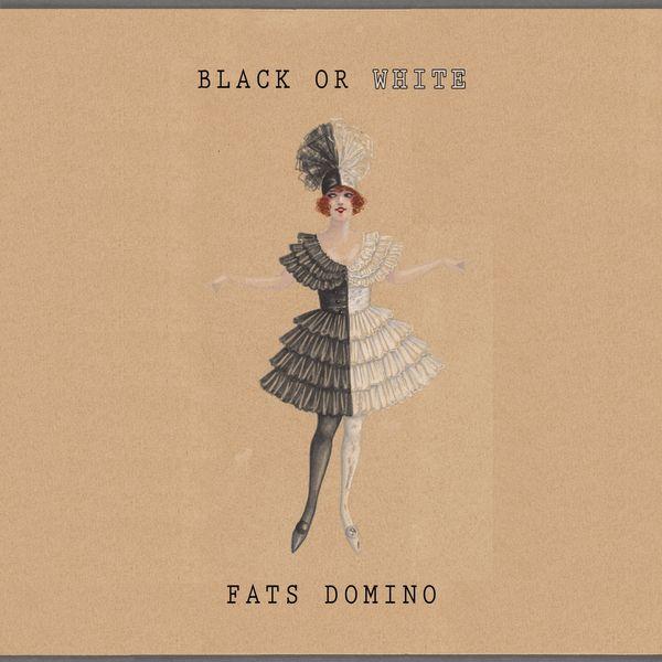 Fats Domino - Black Or White