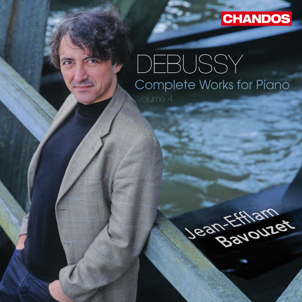 Jean-Efflam Bavouzet - Debussy : Complete Works for Piano, volume 4