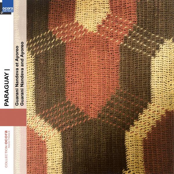 Various Artists - Paraguay : Guarani Ñandeva y Ayoreo
