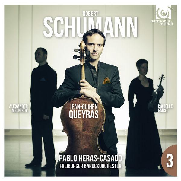 Jean-Guihen Queyras - Schumann : Cello Concerto - Piano Trio No 1