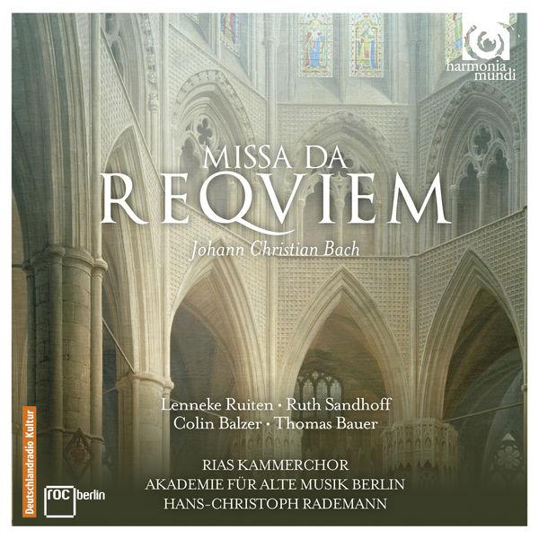 Hans-Christoph Rademann - Johann Christian Bach : Requiem